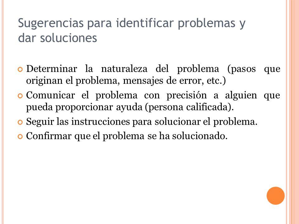 Sugerencias para identificar problemas y dar soluciones