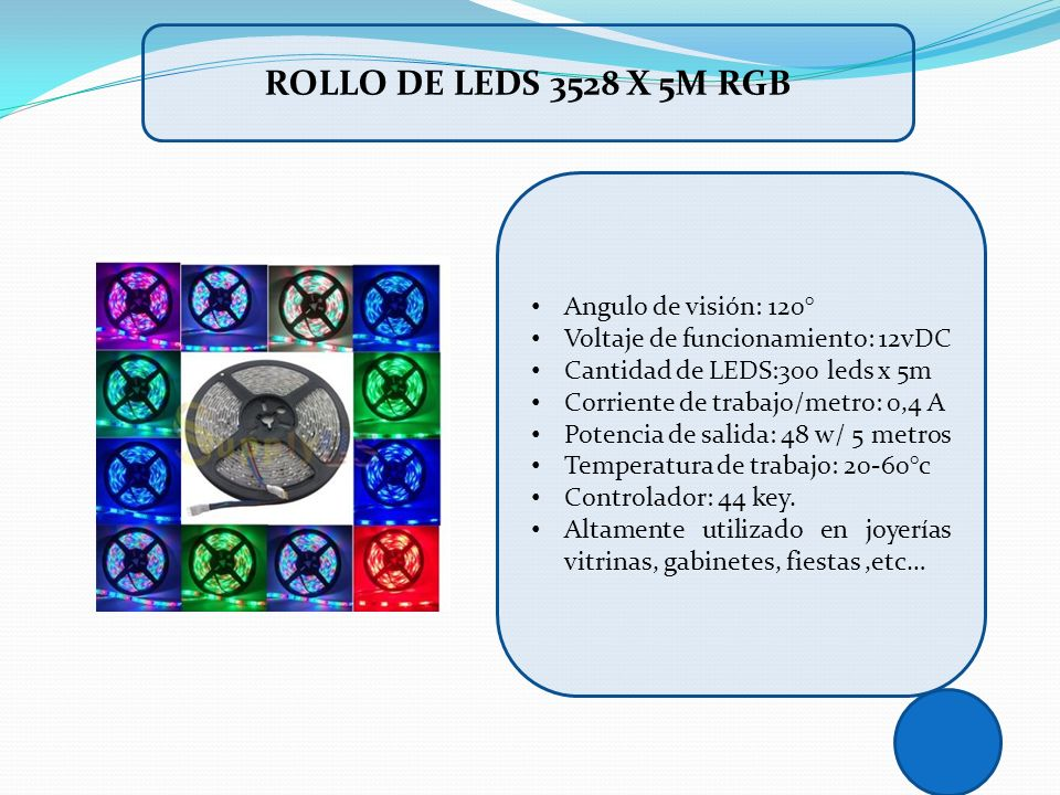 ROLLO DE LEDS 3528 X 5M RGB Angulo de visión: 120°
