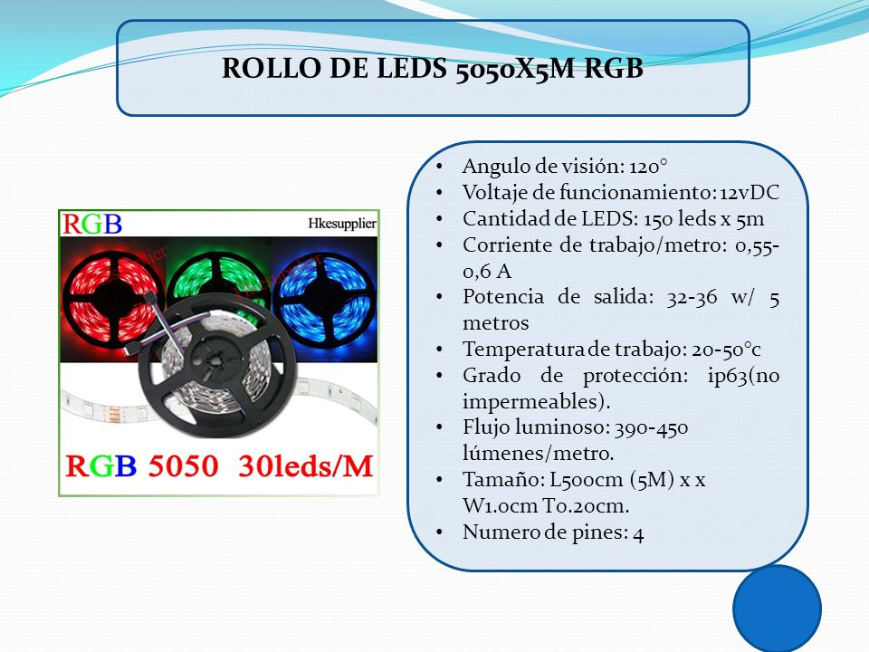 ROLLO DE LEDS 5050X5M RGB Angulo de visión: 120°
