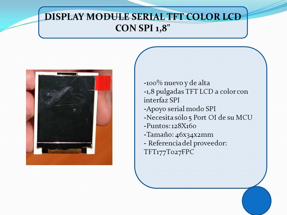 DISPLAY MODULE SERIAL TFT COLOR LCD CON SPI 1,8