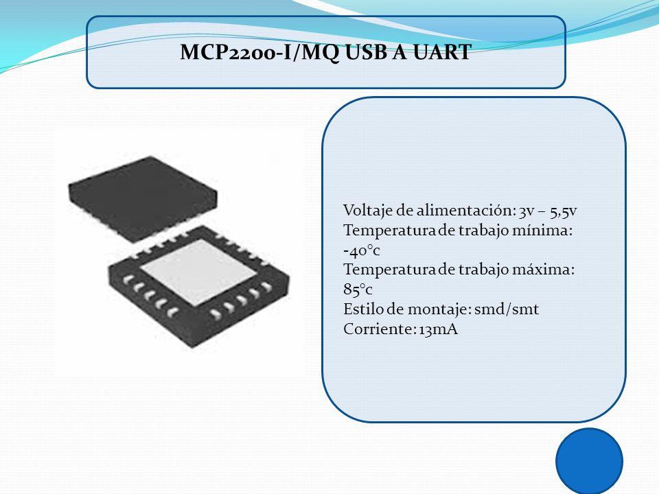 MCP2200-I/MQ USB A UART Voltaje de alimentación: 3v – 5,5v