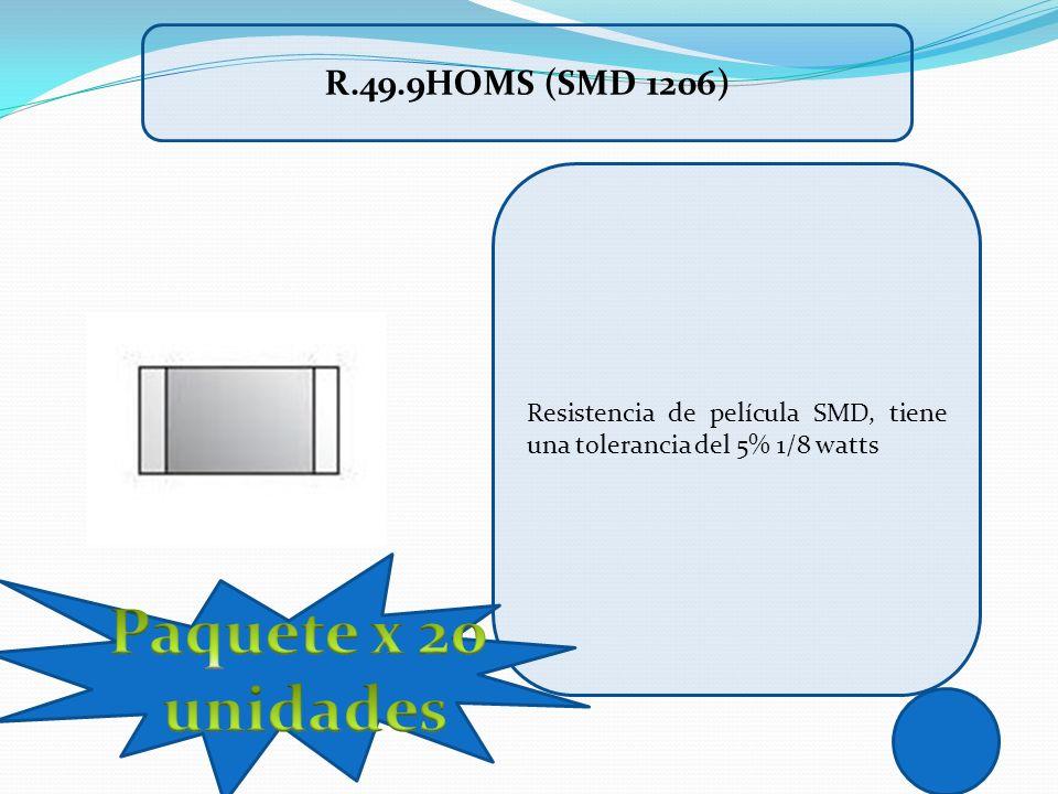 Paquete x 20 unidades R.49.9HOMS (SMD 1206)