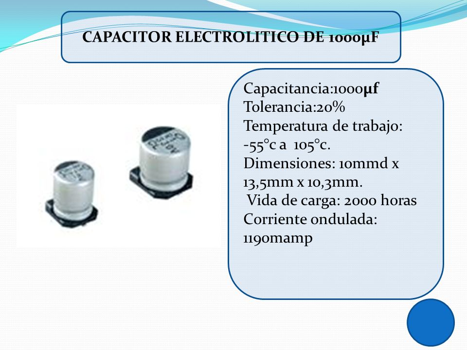 Capacitor ELECTROLITICO DE 1000µF