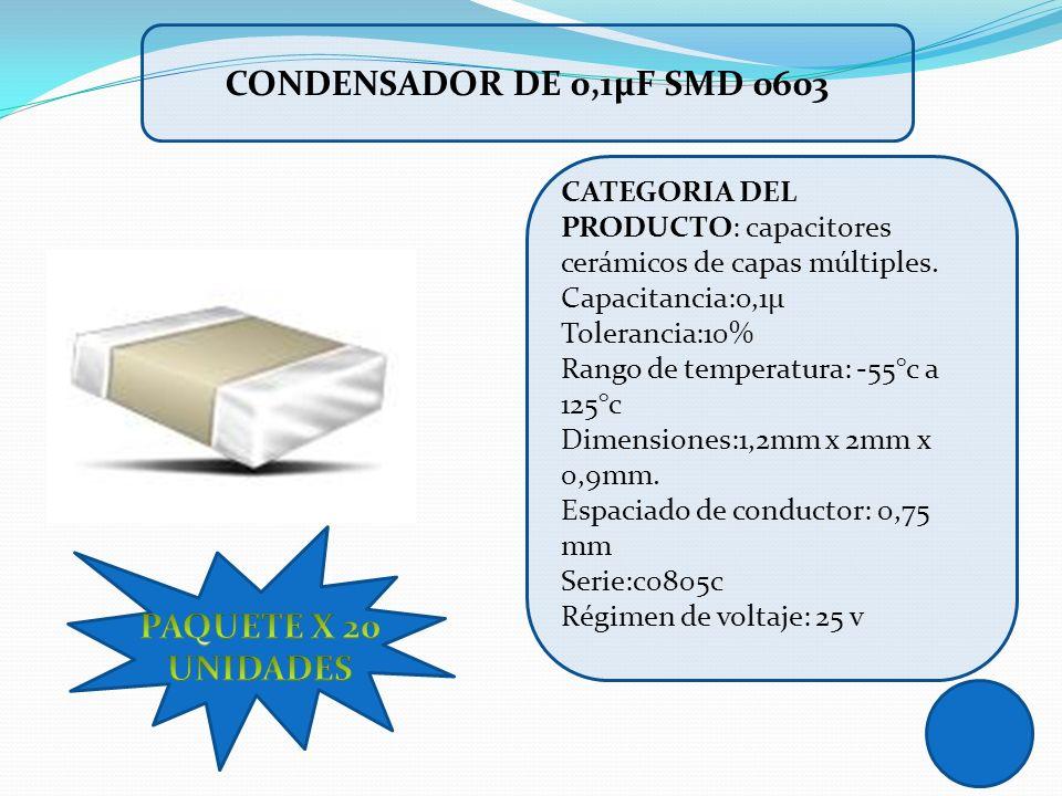 CONDENSADOR DE 0,1µF SMD 0603 PAQUETE X 20 UNIDADES