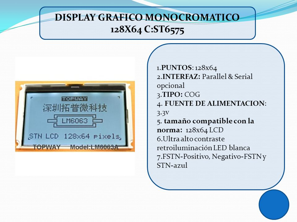 DISPLAY GRAFICO MONOCROMATICO 128X64 C:ST6575
