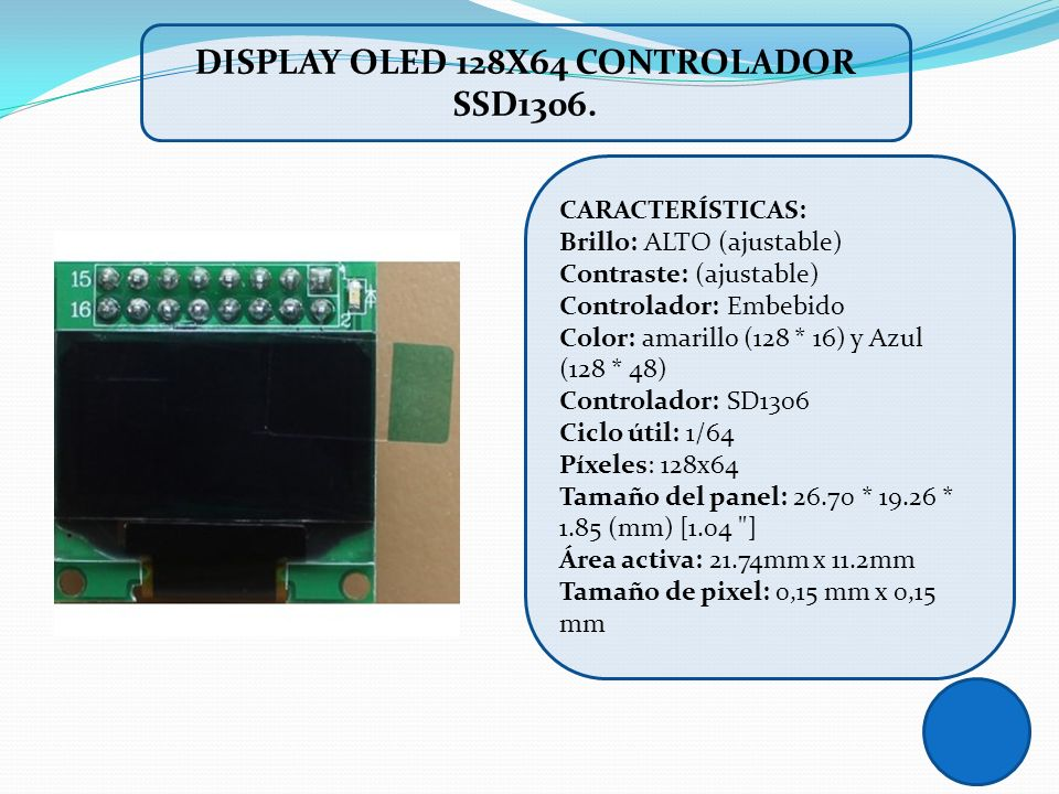 DISPLAY OLED 128X64 CONTROLADOR SSD1306.