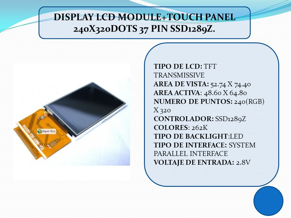DISPLAY LCD MODULE+TOUCH PANEL 240X320DOTS 37 PIN SSD1289Z.