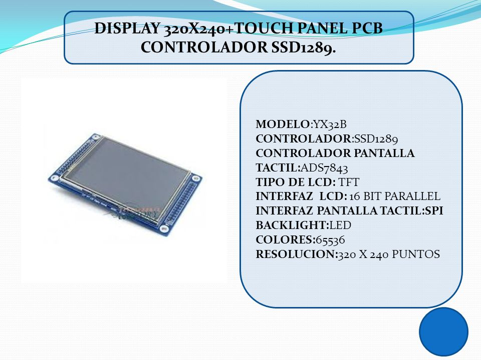 DISPLAY 320X240+TOUCH PANEL PCB CONTROLADOR SSD1289.