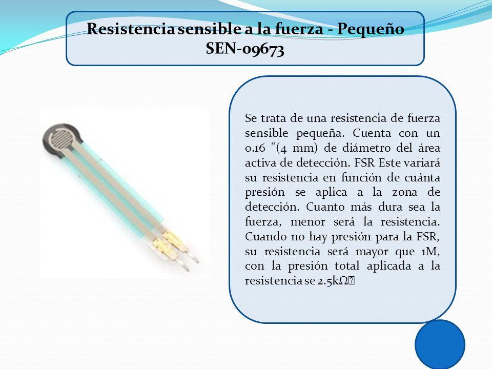 Resistencia sensible a la fuerza - Pequeño SEN-09673