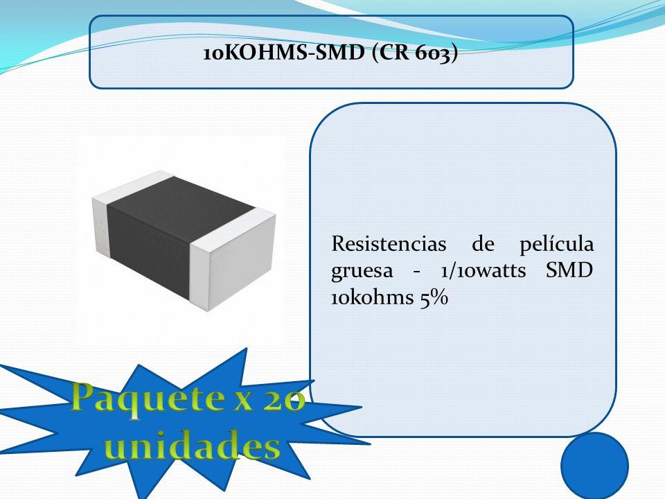 Paquete x 20 unidades 10Kohms-SMD (CR 603)
