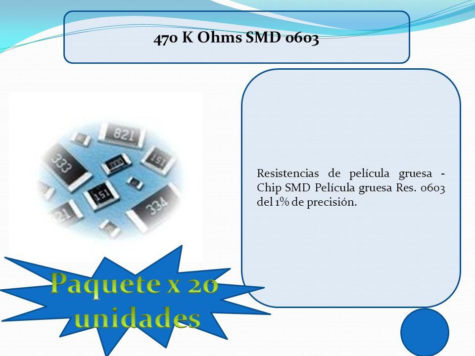 Paquete x 20 unidades 470 K Ohms SMD 0603