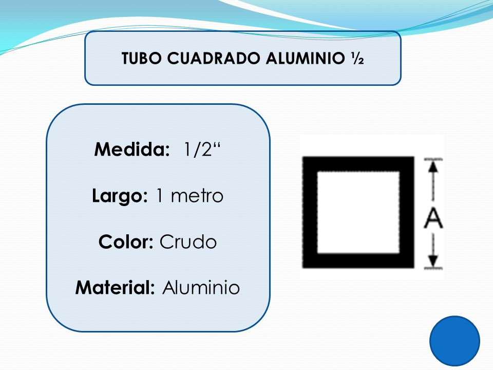 TUBO CUADRADO ALUMINIO ½