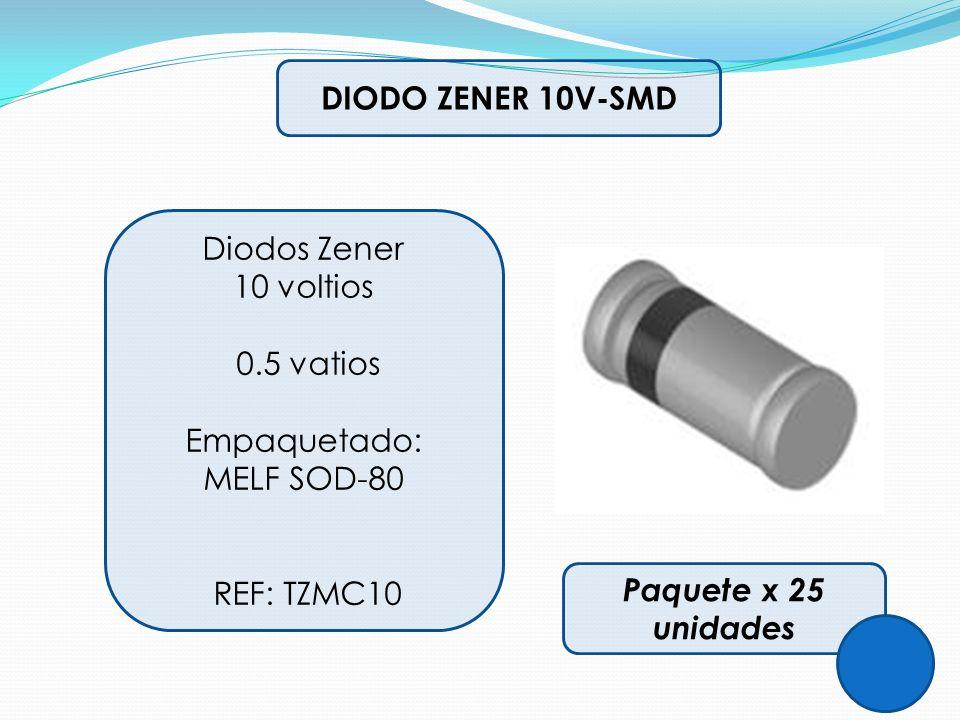 DIODO ZENER 10V-SMD Diodos Zener. 10 voltios. 0.5 vatios. Empaquetado: MELF SOD-80. REF: TZMC10.
