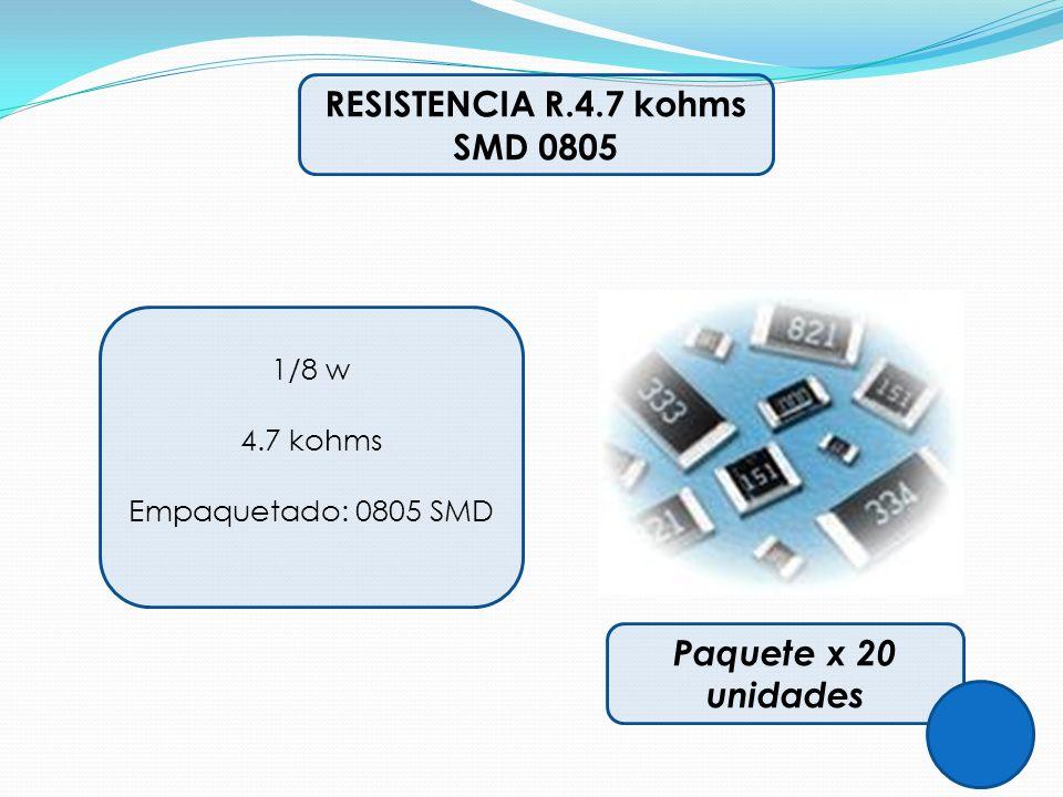 RESISTENCIA R.4.7 kohms SMD 0805 Paquete x 20 unidades