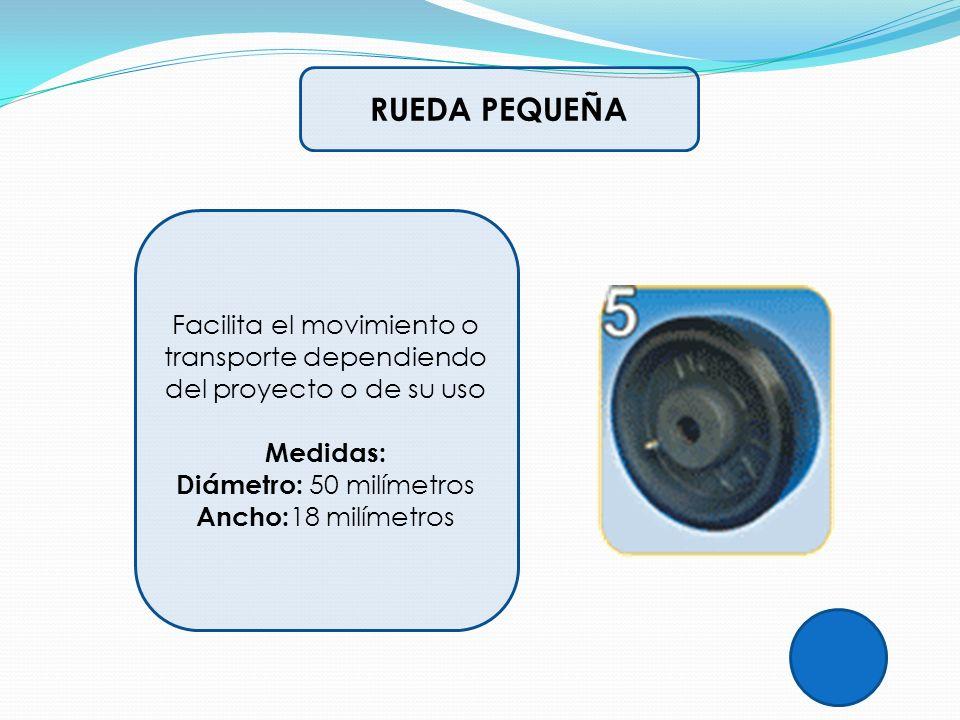 RUEDA PEQUEÑA Facilita el movimiento o transporte dependiendo del proyecto o de su uso Medidas: Diámetro: 50 milímetros Ancho:18 milímetros.