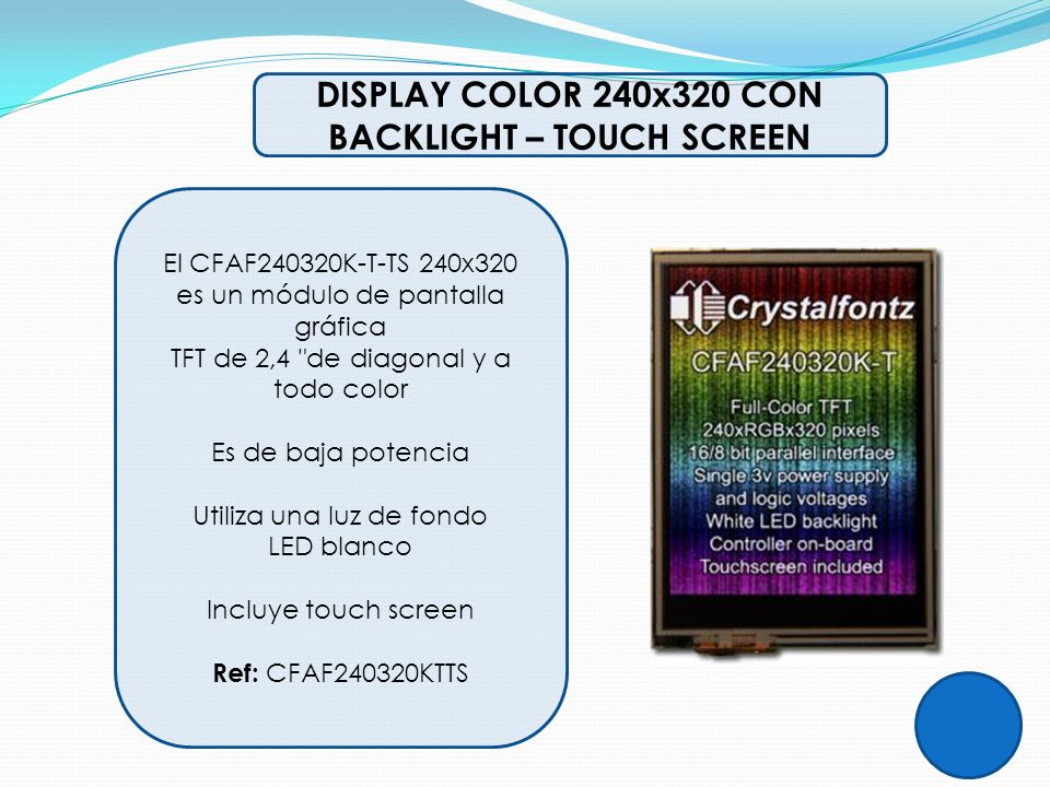 DISPLAY COLOR 240x320 CON BACKLIGHT – TOUCH SCREEN