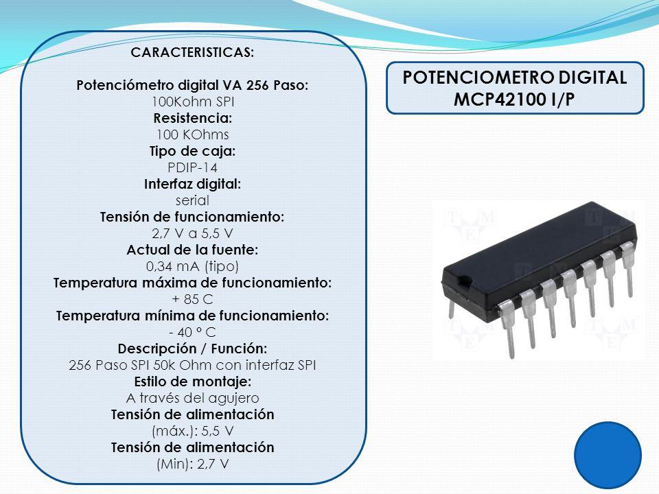 Potenciómetro digital VA 256 Paso: POTENCIOMETRO DIGITAL MCP42100 I/P