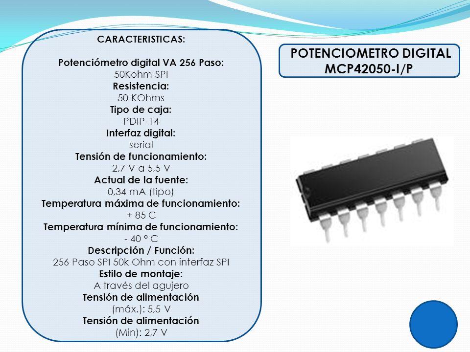Potenciómetro digital VA 256 Paso: POTENCIOMETRO DIGITAL MCP42050-I/P