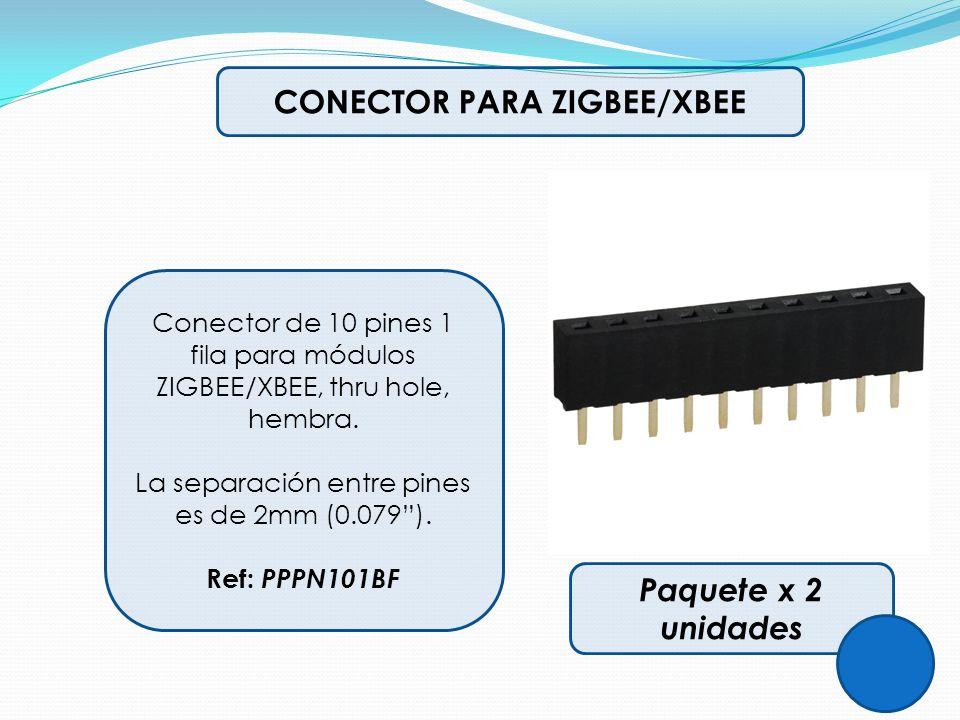 CONECTOR PARA ZIGBEE/XBEE