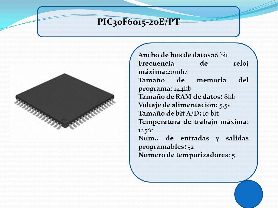 PIC30F6015-20E/PT Ancho de bus de datos:16 bit
