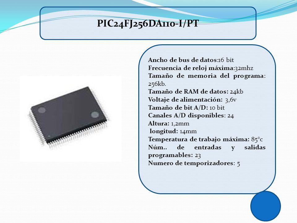 PIC24FJ256DA110-I/PT Ancho de bus de datos:16 bit