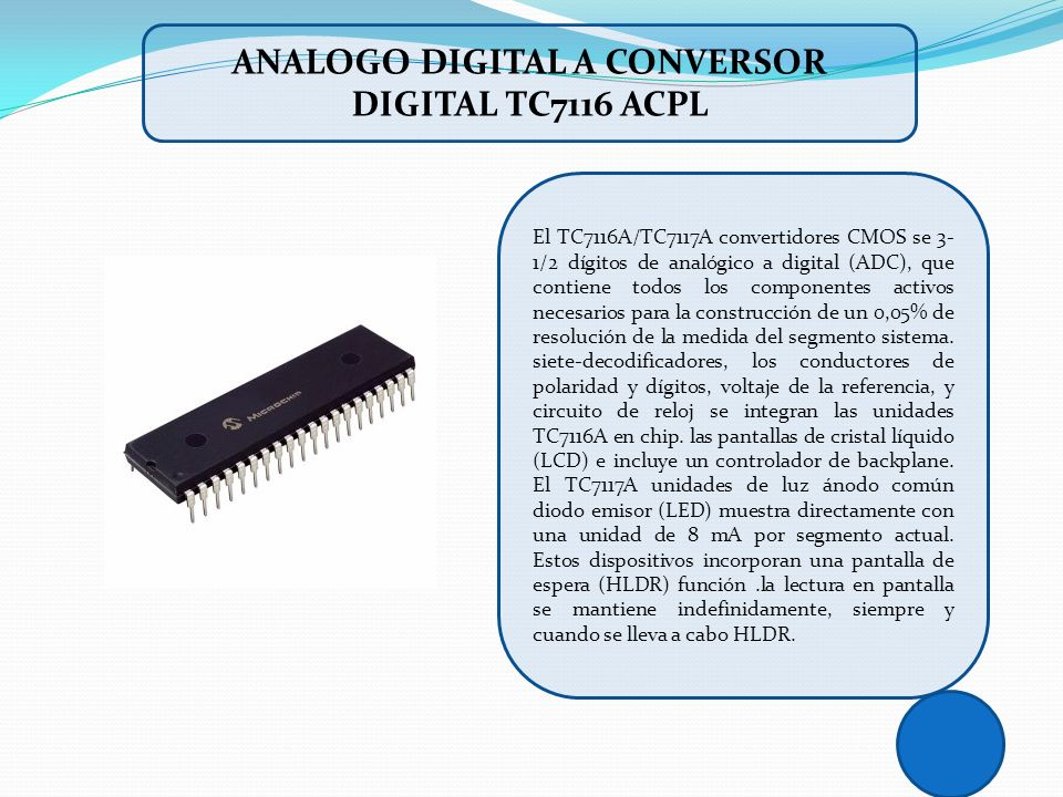 ANALOGO DIGITAL A CONVERSOR DIGITAL TC7116 ACPL