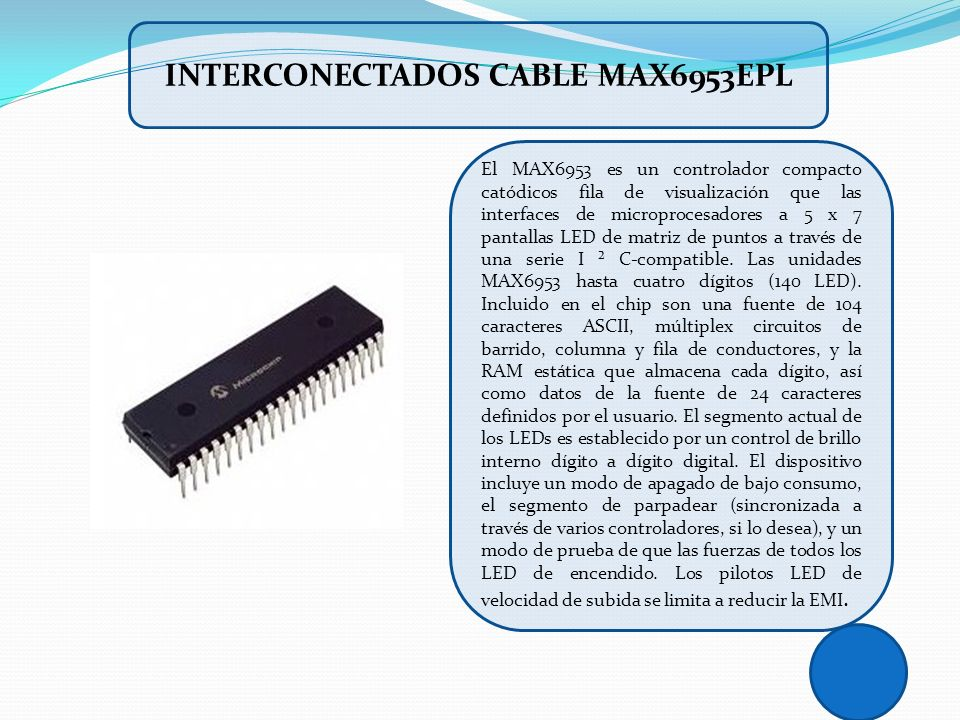 INTERCONECTADOS CABLE MAX6953EPL
