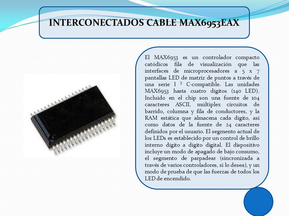 INTERCONECTADOS CABLE MAX6953EAX