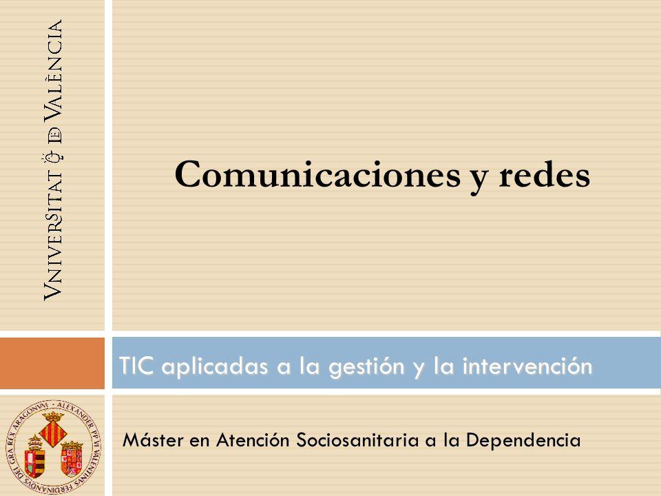 TIC aplicadas a la gestión y la intervención
