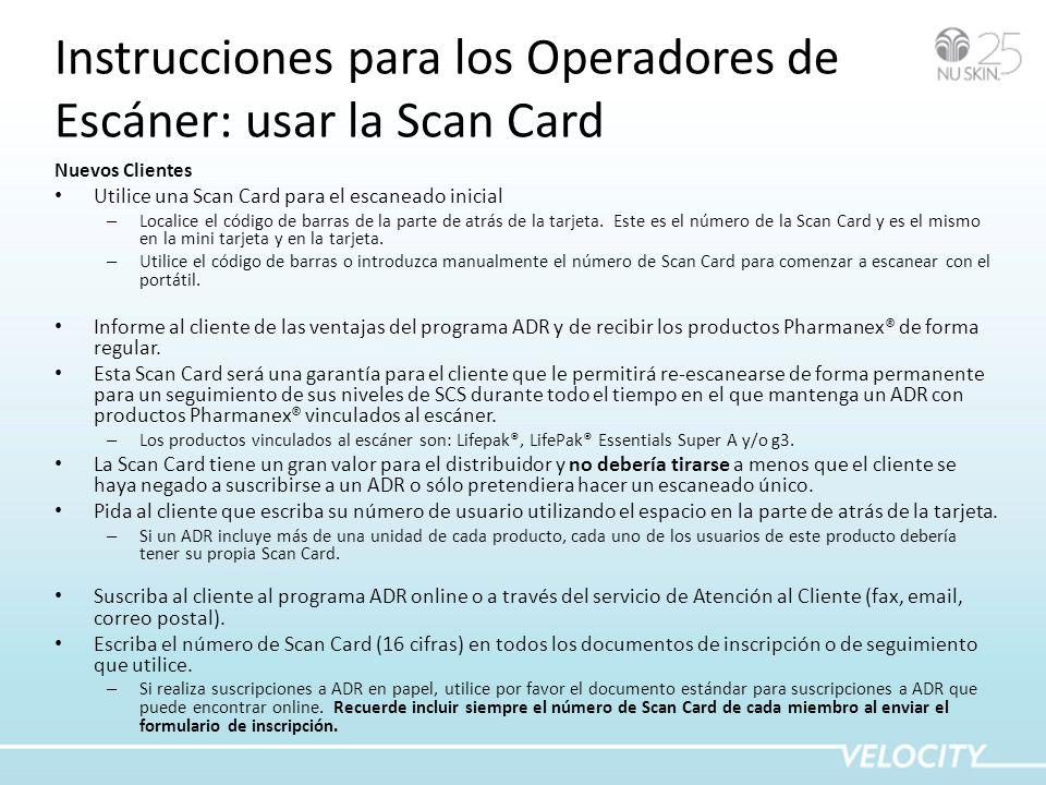 Instrucciones para los Operadores de Escáner: usar la Scan Card