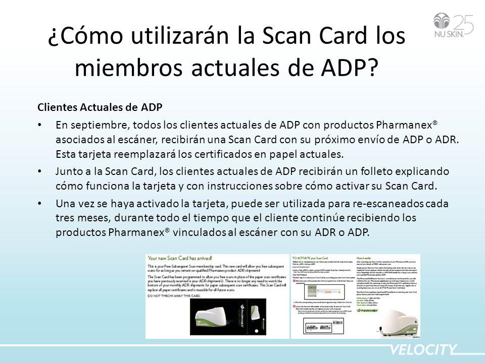 ¿Cómo utilizarán la Scan Card los miembros actuales de ADP