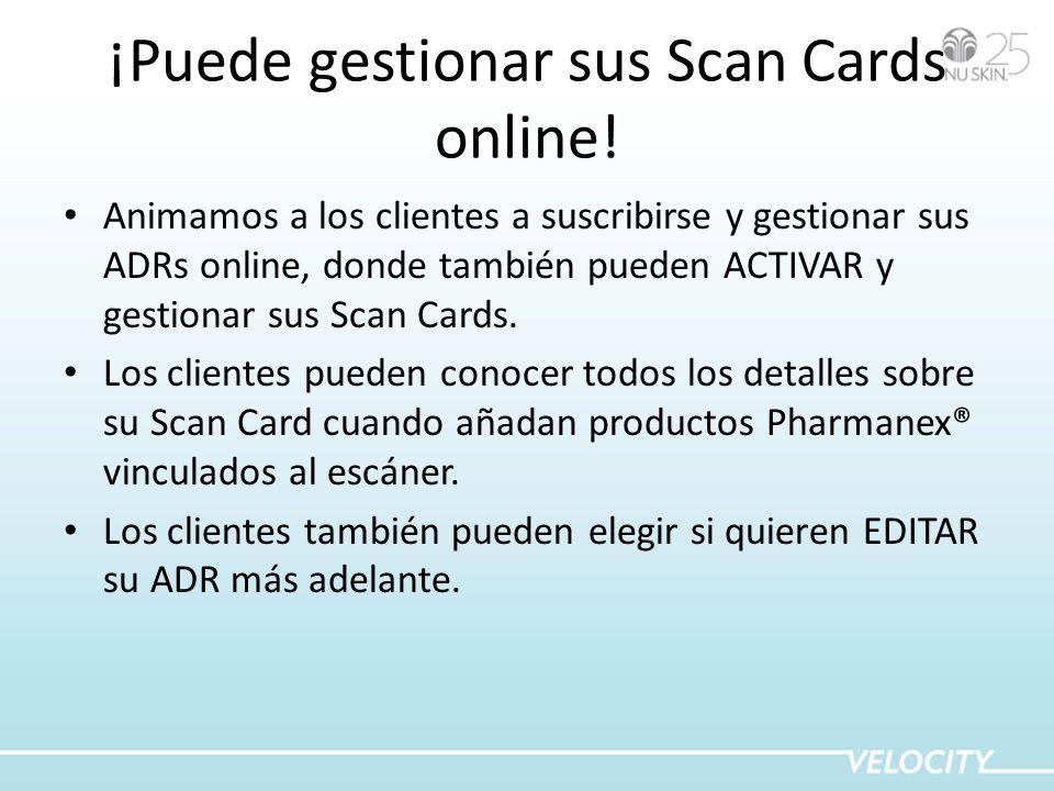 ¡Puede gestionar sus Scan Cards online!