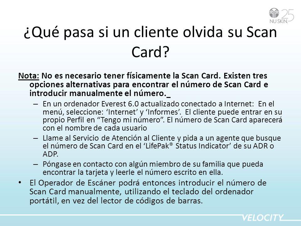 ¿Qué pasa si un cliente olvida su Scan Card