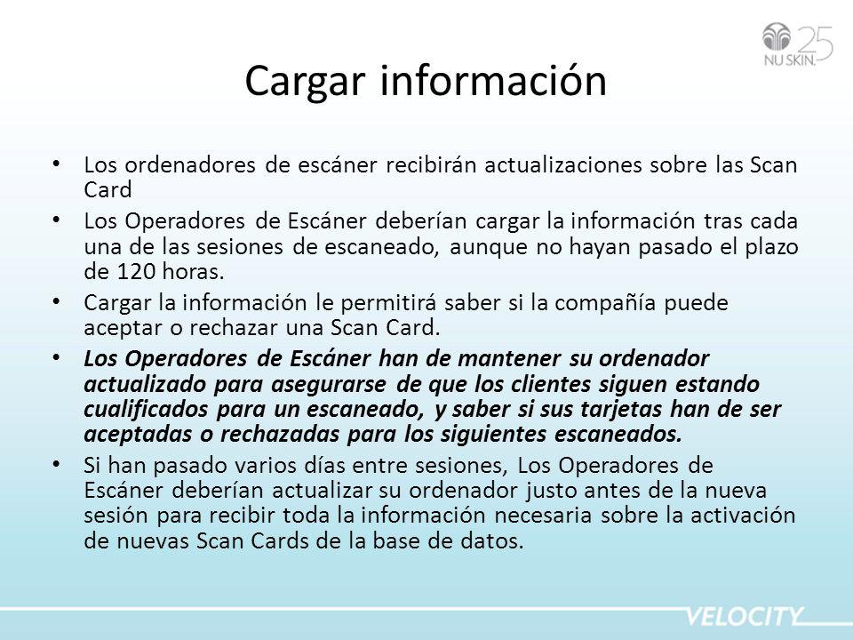 Cargar información Los ordenadores de escáner recibirán actualizaciones sobre las Scan Card.