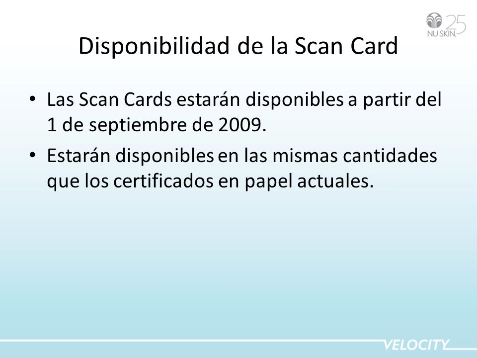 Disponibilidad de la Scan Card
