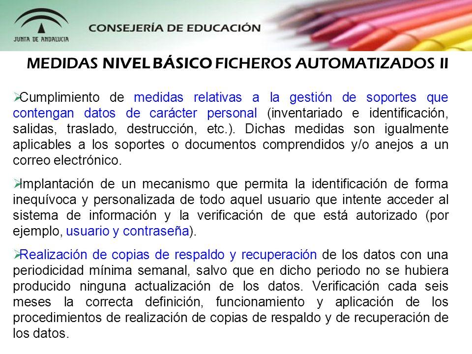 MEDIDAS NIVEL BÁSICO FICHEROS AUTOMATIZADOS II