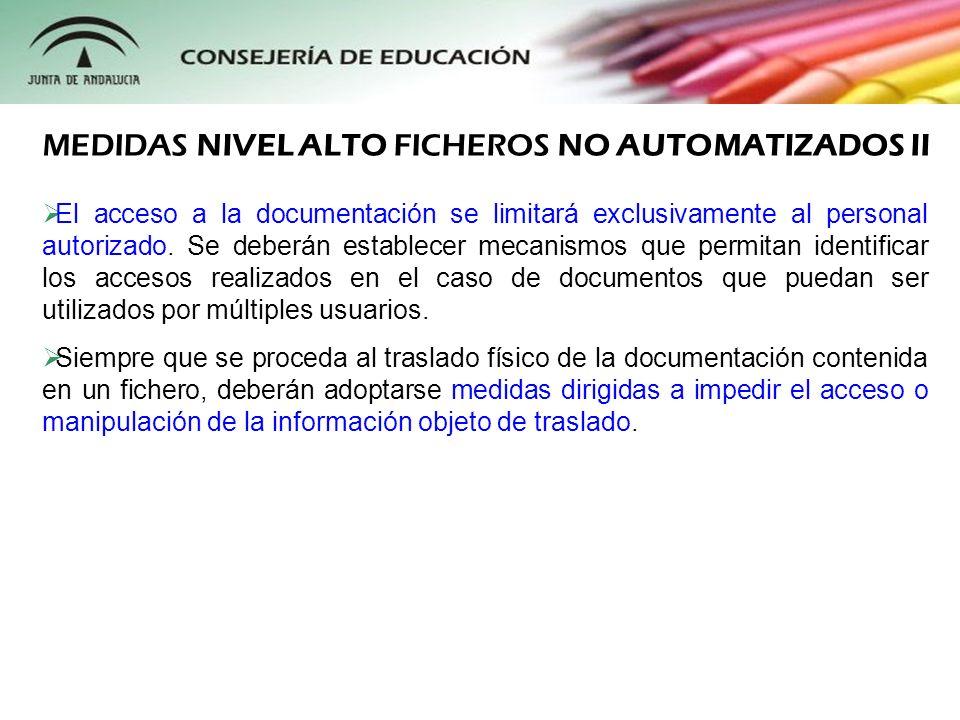 MEDIDAS NIVEL ALTO FICHEROS NO AUTOMATIZADOS II