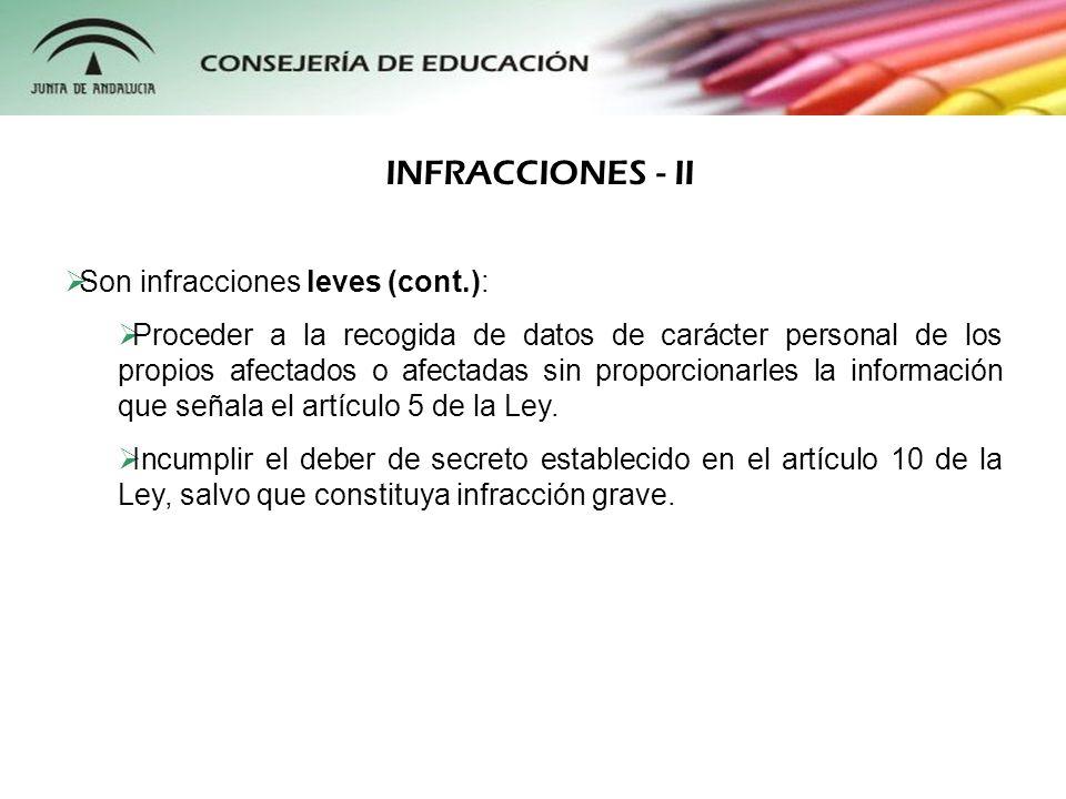 INFRACCIONES - II Son infracciones leves (cont.):