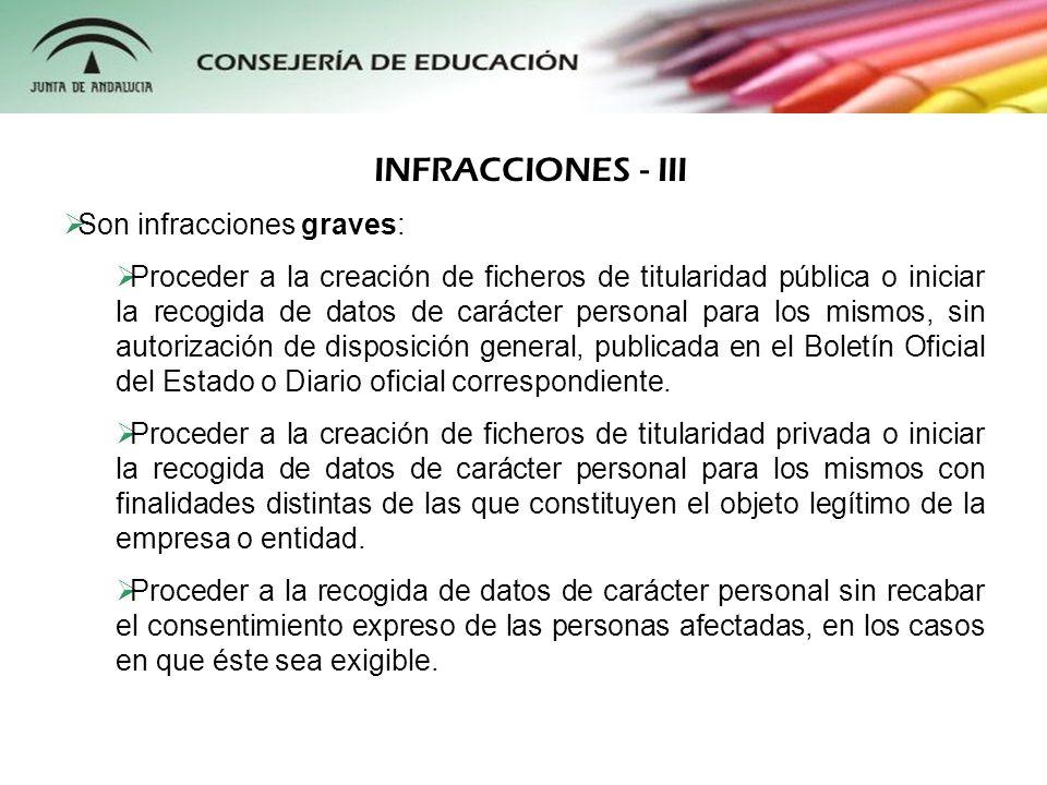 INFRACCIONES - III Son infracciones graves: