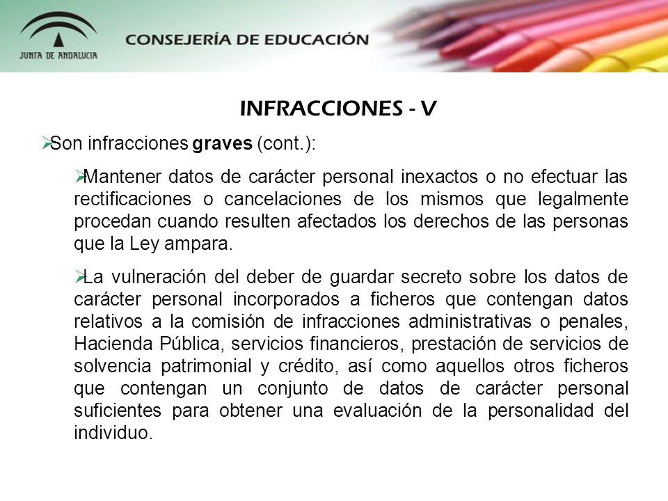 INFRACCIONES - V Son infracciones graves (cont.):