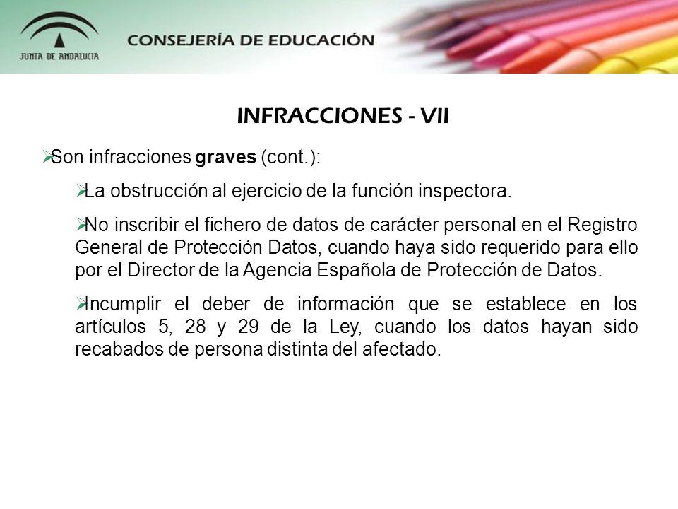 INFRACCIONES - VII Son infracciones graves (cont.):