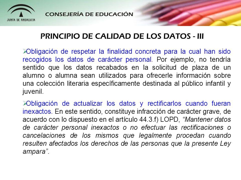 PRINCIPIO DE CALIDAD DE LOS DATOS - III