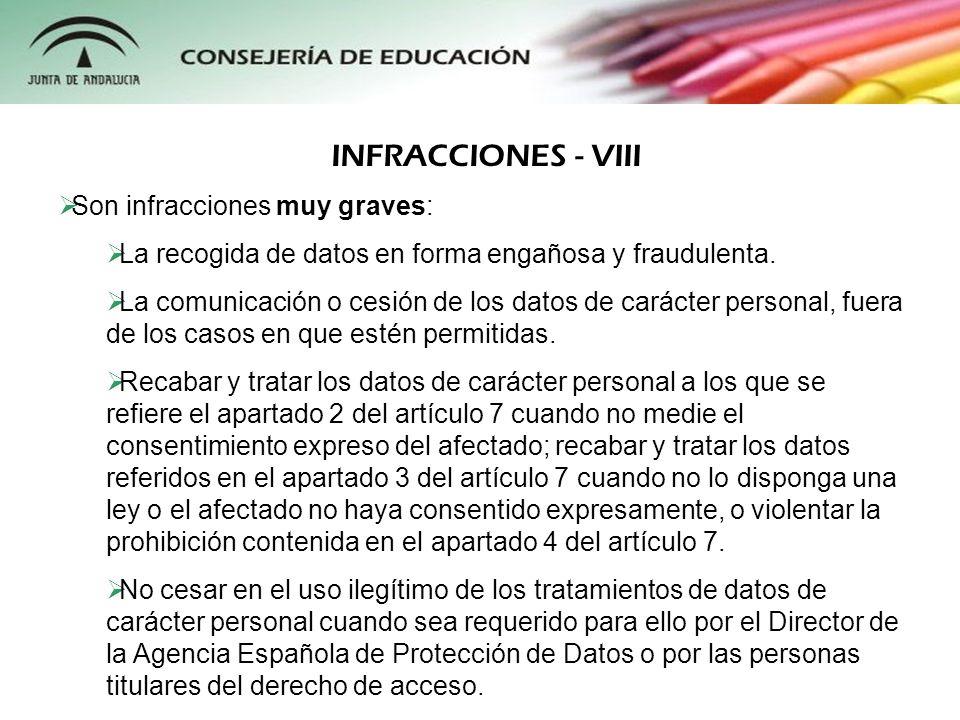 INFRACCIONES - VIII Son infracciones muy graves: