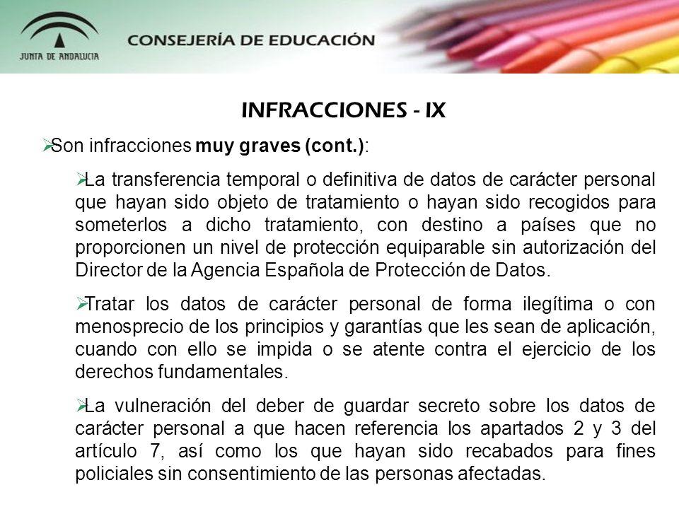 INFRACCIONES - IX Son infracciones muy graves (cont.):