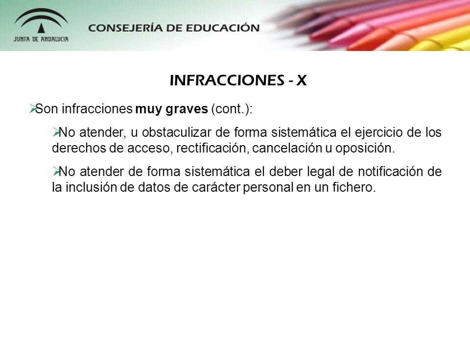INFRACCIONES - X Son infracciones muy graves (cont.):