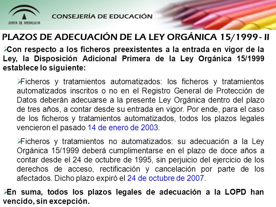 PLAZOS DE ADECUACIÓN DE LA LEY ORGÁNICA 15/1999 - II