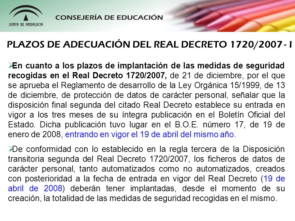 PLAZOS DE ADECUACIÓN DEL REAL DECRETO 1720/2007 - I