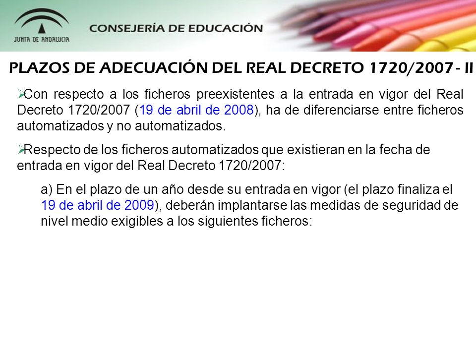 PLAZOS DE ADECUACIÓN DEL REAL DECRETO 1720/2007 - II