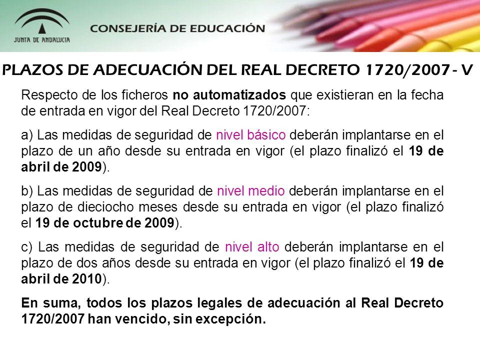 PLAZOS DE ADECUACIÓN DEL REAL DECRETO 1720/2007 - V