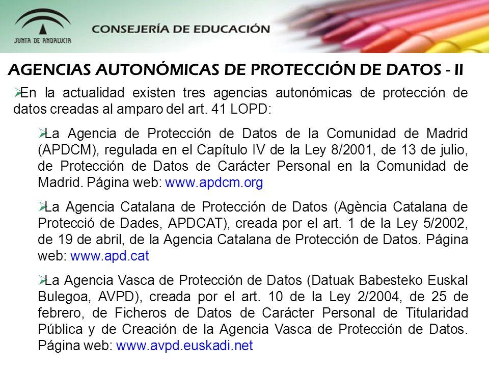 AGENCIAS AUTONÓMICAS DE PROTECCIÓN DE DATOS - II